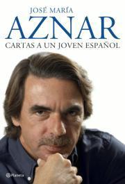 'Cartas a un joven español': el ideario de Aznar para una España futura